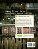 Away from Home: Quilts Inspired by the Lowell Factrory Girls_