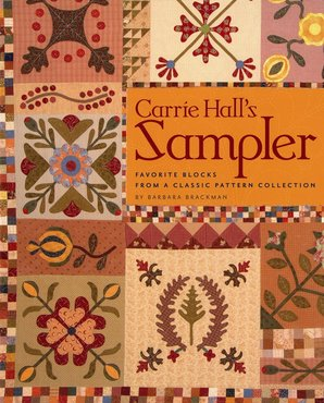 Carrie Hall's Sampler, Barbara Brackman