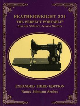 Featherweight 221, the perfect portable, Nancy Johnson-Srebro