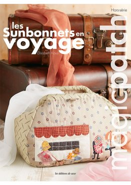 Les Sunbonnets en Voyage ~ Magic Patch