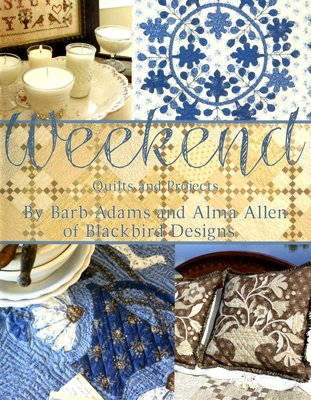 Weekend Quilts and Projects, Blackbird Designs