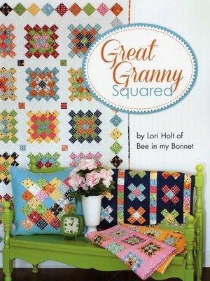 Great Granny Squared, Lori Holt
