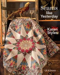 Seams like yesterday - Karen Styles