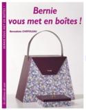 Boek: Bernie vous met en boîtes, Bernadette Chiffoleau_