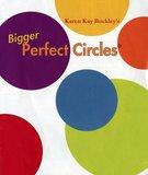 Bigger Perfect Circles_