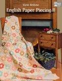 English paper piecing II, Vicki Bellino_