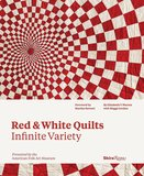 Red & White Quilts, infinite variety, Elizabeth V. Warren_