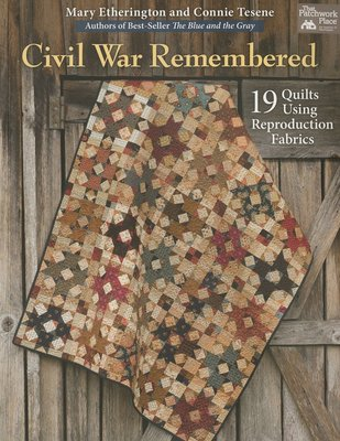Civil War Remembered, Mary Etherington and Connie Tesene