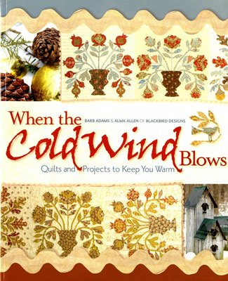 When the cold wind blows, Blackbird Designs