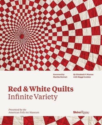 Red & White Quilts, infinite variety, Elizabeth V. Warren