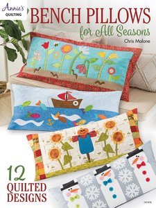 Boek: Bench Pillows for All Seasons, Annie's quilting