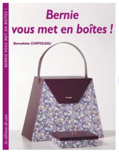 Boek: Bernie vous met en boîtes, Bernadette Chiffoleau