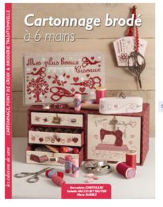 Boek: Cartonnage brodé a 6 mains, Bernadette Chiffoleau, Isabelle Haccourt Vautier, Marie Suarez